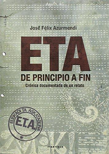 ETA, de principio a fin (Aterpea) por Jose Felix Azurmendi Badiola