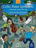 Cello Time Sprinters: A third book of pieces for cello - Kathy Blackwell, David Blackwell