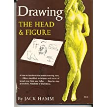 [(Drawing the Head and Figure )] [Author: Jack Hamm] [Aug-1996]