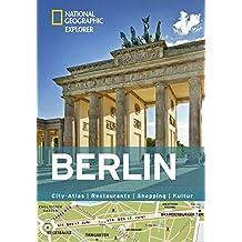 Berlin erkunden mit handlichen Karten: Berlin-Reiseführer für die schnelle Orientierung mit Highlights und Insider-Tipps. Berlin entdecken mit dem Berlin. (National Geographic Explorer)