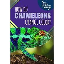 How Do Chameleons Change Color?
