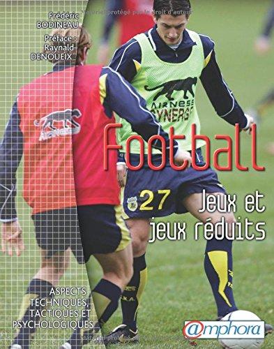 Football Jeux et jeux réduits por Frédéric Bodineau