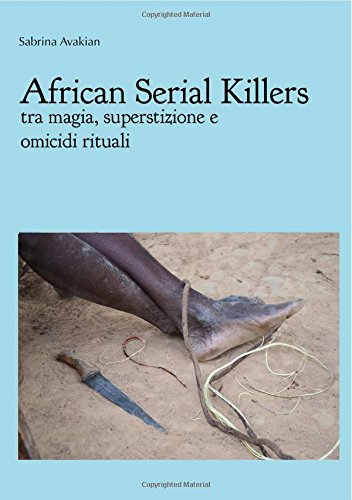 African-Serial-Killers-tra-magia-superstizione-e-omicidi-rituali