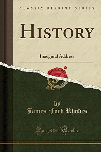 History: Inaugural Address (Classic Reprint)