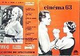 CINEMA [No 76] du 01/05/1963 - 63 - GEORGES SADOUL - JEAN EFFEL - LETTRE DE LONDRES - POJAR - APPRENDRE LE CINEMA - CHARLTON HESTON ET ELSA MARTINELLI - BETTE DAVIS.