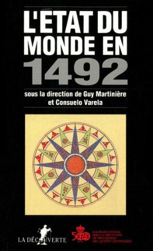 LÉtat du monde en 1492 par Collectif, Consuelo Varela, Guy Martinière