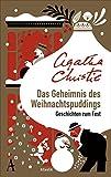 Das Geheimnis des Weihnachtspuddings: Geschichten zum Fest - Agatha Christie