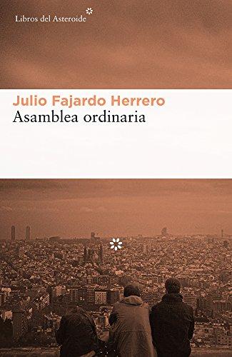 Asamblea ordinaria (Libros del Asteroide) por Julio Fajardo Herrero