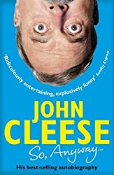 So, Anyway...: The Autobiography by John Cleese (2015-06-04)