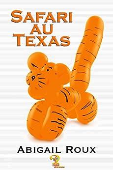 Ty and Zane - Tome 6: Safari au Texas de Abigail Roux 51mCgyYC2mL._SY346_
