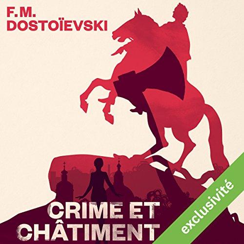 Crime et châtiment par Fédor Dostoïevski