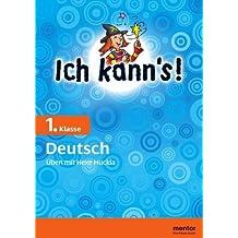 Ich kann's! 1. Klasse Deutsch: Üben mit Hexe Huckla (mentor: Ich kann's!)
