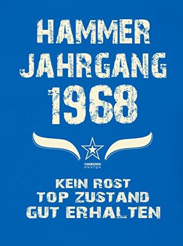 Geburtstagsgeschenk T-Shirt Männer Geschenk zum 49 .Geburtstag Hammer Jahrgang 1968 - auch in Übergrößen - Freizeitshirt Herren Farbe: royal-blau Royal-Blau