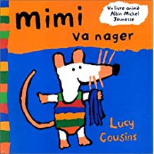 Mimi va nager by Lucy Cousins (1996-10-30)