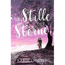 Die Stille der Sterne: Liebesroman (German Edition)