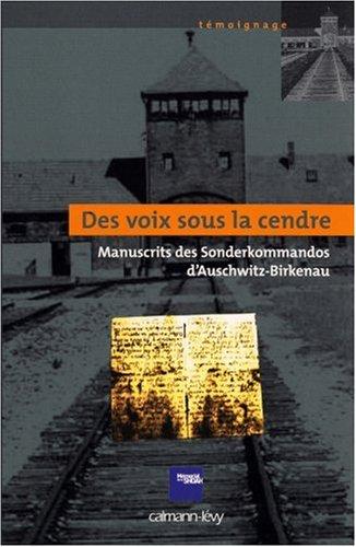 Des voix sous la cendre : Manuscrits des Sonderkommados d'Auschwitz-Birkenau