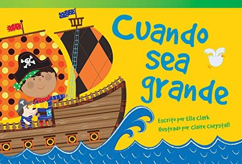 Cuando sea grande (When I Grow Up) (Fiction Readers) por Teacher Created Materials