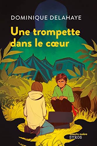 Une Trompette dans le coeur (French Edition)