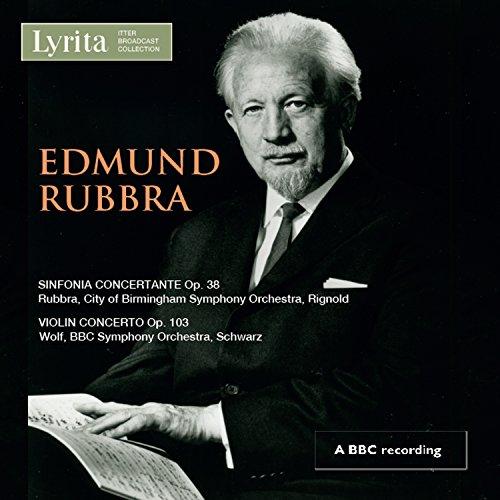 edmund-rubbra-sinfonia-concertante-prelude-fugue-on-a-theme-of-cyril-scott-violin-concerto-op103-cyr
