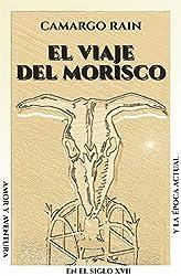El viaje del morisco