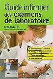 Guide infirmier des examens de laboratoire...