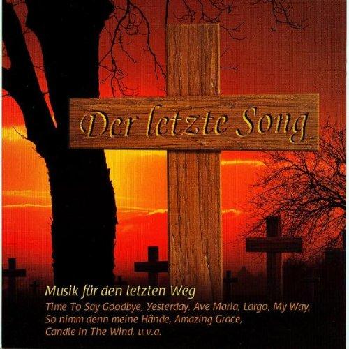 Preisvergleich Produktbild Der Letzte Song Vol.1 (Musik Für Den Letzten Weg)