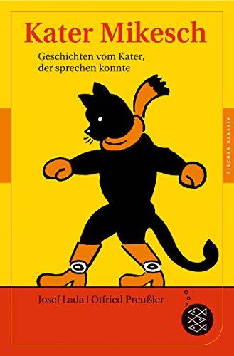 Preisvergleich Produktbild Kater Mikesch: Geschichten vom Kater, der sprechen konnte (Fischer Klassik)