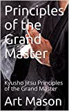 Principles of the Grand Master: Kyusho Jitsu Principles of the Grand Master