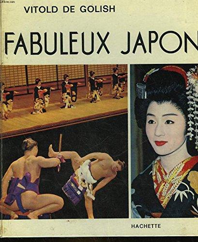 Fabuleux Japon par Golish Vitold de