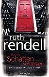Was die Schatten verbergen: Ein Inspector-Wexford-Roman - Ruth Rendell