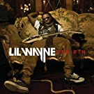 Rebirth [Edited] by Lil Wayne (2010-02-02)