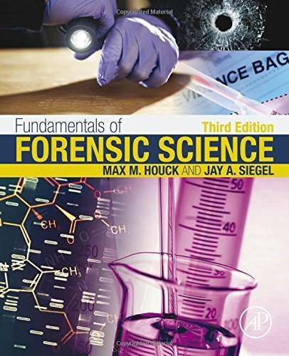 Fundamentals of Forensic Science, Third Edition by Max M. Houck (2015-09-29)