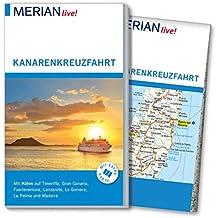 MERIAN live! Reiseführer Kanarenkreuzfahrt: Mit Extra-Karte zum Herausnehmen