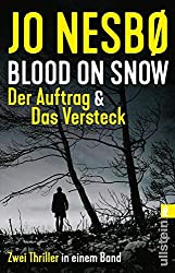Blood on Snow. Der Auftrag & Das Versteck: Zwei Thriller in einem Band