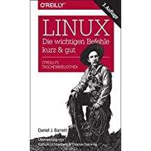 Linux - die wichtigen Befehle kurz & gut