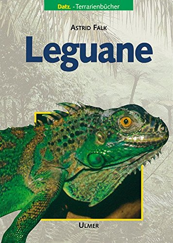 Leguane (Datz Terrarienbücher)