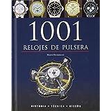 1001 relojes de pulsera - historia, tecnica y diseño