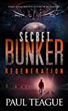 The Secret Bunker Trilogy 3: Regeneration