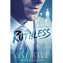 Ruthless (A Lawless Novel) by Lexi Blake (2016-08-09)