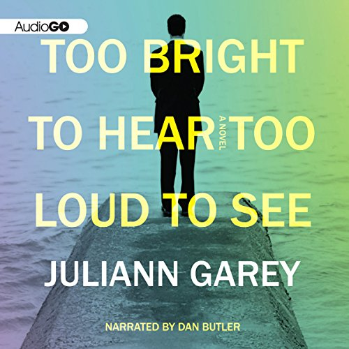 Too Bright to Hear Too Loud to See  Audiolibri