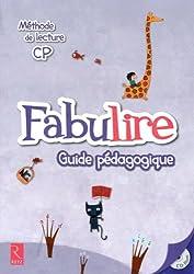 Méthode de lecture CP Fabulire : Guide pédagogique (1Cédérom)