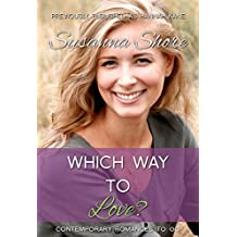 Which Way to Love? (Contemporary Romances to Go Book 4)