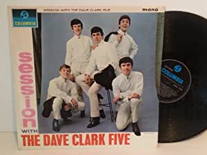 Dave Clark Five A SESSION WITH THE DAVE CLARK FIVE, 33SX 1598