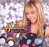 Songtexte von Hannah Montana - Hannah Montana 3