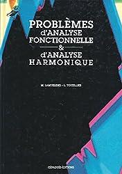 Problèmes d'analyse fonctionnelle & d'analyse harmonique