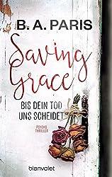 Saving Grace - Bis dein Tod uns scheidet: Psychothriller (German Edition)