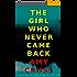 The Girl Who Never Came Back (English Edition)