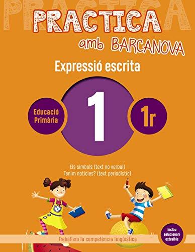 Practica amb Barcanova 1. Expressió escrita: Els símbols (text no verbal). Tenim notícies? (text periodístic) (Quaderneria)
