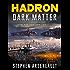 HADRON Dark Matter (English Edition)