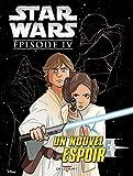 Star Wars Épisode IV - Un nouvel espoir